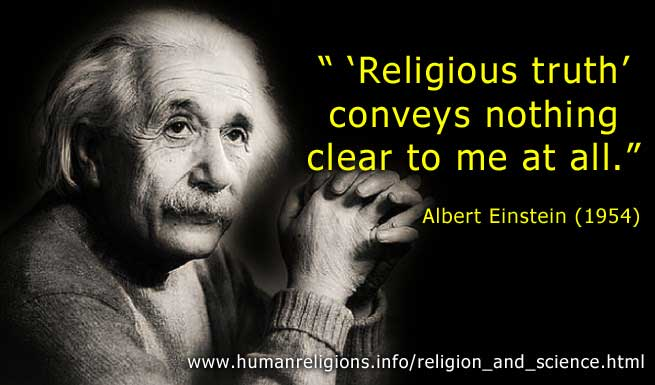 Einstein says Religious Truth Conveys Nothing Clear To Me At All